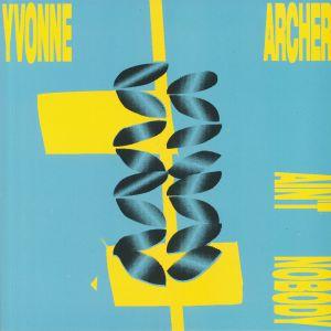 ARCHER, Yvonne - Ain't Nobody