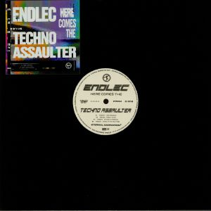 ENDLEC - Here Comes The Techno Assaulter