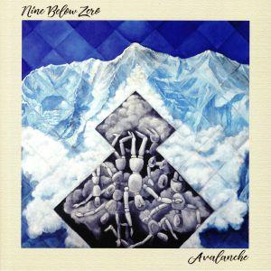 NINE BELOW ZERO - Avalanche