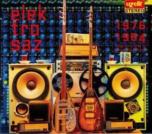VARIOUS - Uzelli Elektro Saz 1976-1984