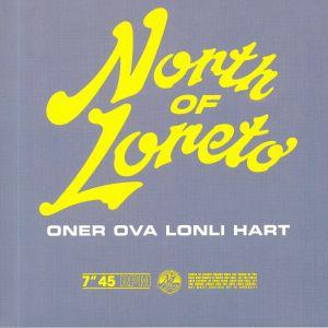NORTH OF LORETO - Oner Ova Lonli Hart