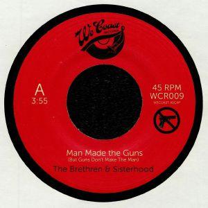 BRETHREN & SISTERHOOD, The - Man Made The Guns (But Guns Don't Make The Man)