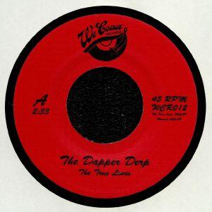 TRUE LOVES, The - The Dapper Derp