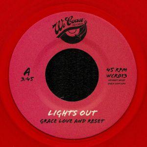 GRACE LOVE & RESET - Lights Out