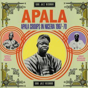 VARIOUS - APALA: Apala Groups In Nigeria 1967-70