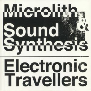 MICROLITH/SOUND SYNTHESIS - Electronic Travellers