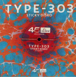 TYPE 303 - Sticky Disko