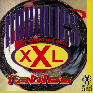NOBODIES, The - Fables