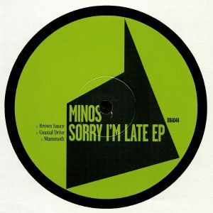 MINOS - Sorry I'm Late EP