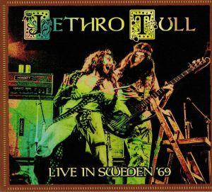 JETHRO TULL - Live In Sweden 69