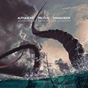 ALPHAXONE/PROTOU/ONASANDER - Shadows Of Forgotten Legends
