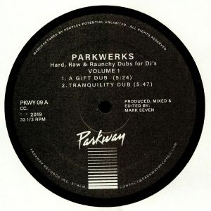 PARKWERKS - Hard Raw & Raunchy Dubs For DJ's