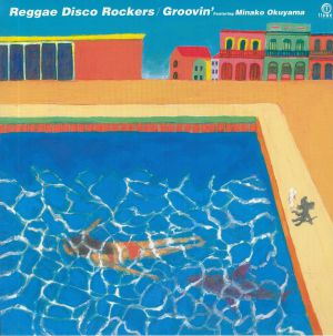 REGGAE DISCO ROCKERS feat MINAKO OKUYAMA - Groovin'