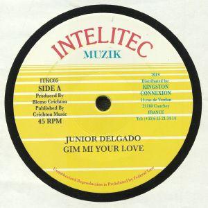 JUNIOR DELGADO - Gim Mi Your Love