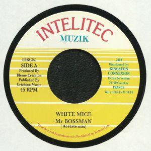 WHITE MICE - Mr Bossman (Acetate Mix)