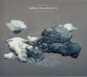 MACHINEFABRIEK - Stillness Soundtracks II