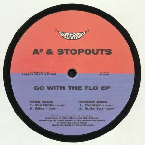 A2/STOPOUTS - Go With The Flo EP