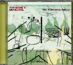 TIM BERNE'S SNAKEOIL - The Fantastic Mrs 10
