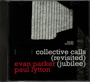 PARKER, Evan/PAUL LYTTON - Collective Calls: Revisited Jubilee