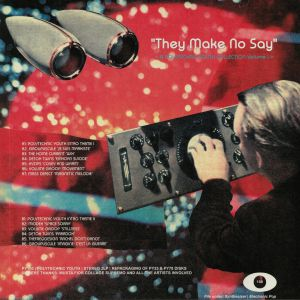 VARIOUS - They Make No Say & Popcorn Lung (reissue)