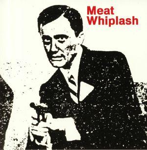 MEAT WHIPLASH - Don't Slip Up