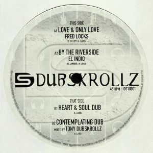 LOCKS, Fred/EL INDIO/TONY DUBSKROLLZ - Love & Only Love
