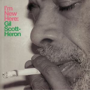 SCOTT HERON, Gil - I'm New Here (10th Anniversary Expanded Edition)