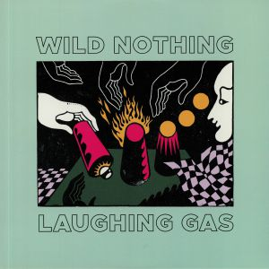 WILD NOTHING - Laughing Gas