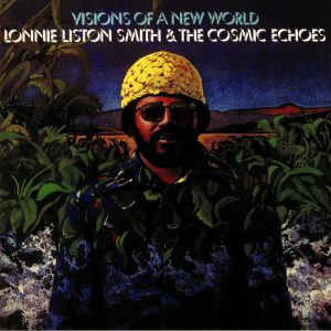 SMITH, Lonnie Liston & THE COSMIC ECHOES - Visions Of A New World