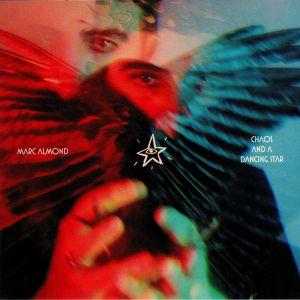 ALMOND, Marc - Chaos & A Dancing Star