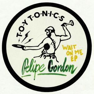 GORDON, Felipe - Wait On Me EP