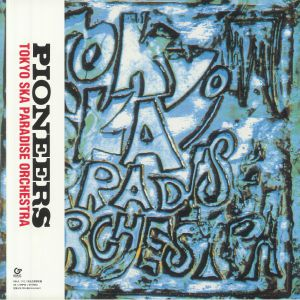 TOKYO SKA PARADISE ORCHESTRA - Pioneers (reissue)