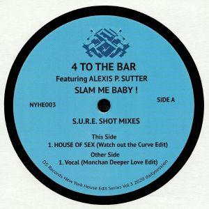 DJ MONCHAN/4 TO THE BAR feat ALEXIS P SUTTER - Slam Me Baby! (SURE Shot Mixes)