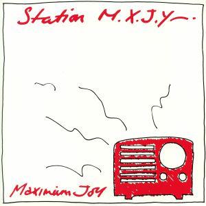 MAXIMUM JOY - Station MXJY