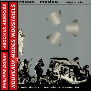 DORAY, Philippe/LES ASOCIAUX ASSOCIES - Nouveaux Modes Industriels (remastered) (reissue)