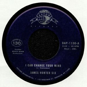 JAMES HUNTER SIX, The - I Can Change Your Mind
