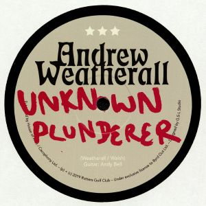 WEATHERALL, Andrew - Unknown Plunderer