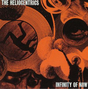 HELIOCENTRICS, The - Infinity Of Now