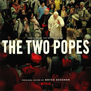 DESSNER, Bryce - The Two Popes (Soundtrack)