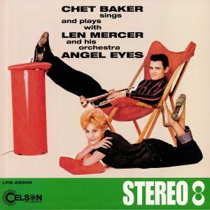 BAKER, Chet/LEN MERCER & HIS ORCHESTRA - Angel Eyes