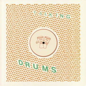 TALKING DRUMS - Dromedary