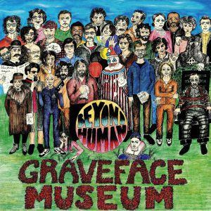 VARIOUS - Graveface Museum Presents Beyond Human