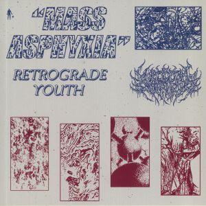 RETROGRADE YOUTH - Mass Asphyxia