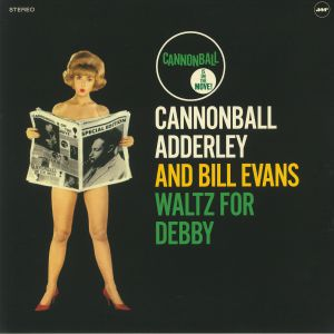 ADDERLEY, Canonball/BILL EVANS - Waltz For Debby (remastered)