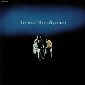 DOORS, The - The Soft Parade (50th Anniversary)