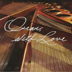 VARIOUS - Oscar With Love: The Songs Of Oscar Peterson