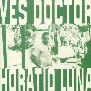 LUNA, Horatio - Yes Doctor