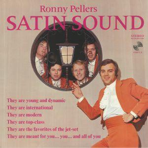 RONNY PELLERS SATIN SOUND - Satin Sound