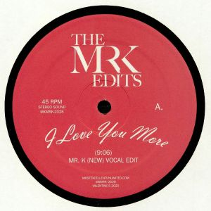 MR K - I Love You More