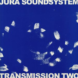 JURA SOUNDSYSTEM/VARIOUS - Transmission Two